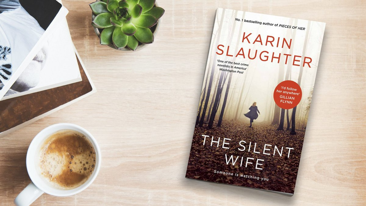 Win a copy of The Silent Wife by Karin Slaughter