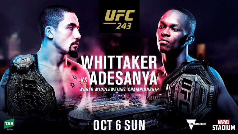 Win a double pass to UFC® 243: WHITTAKER vs. ADESANYA